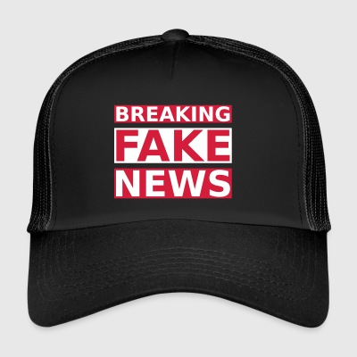 Breaking Fake News - Trucker Cap