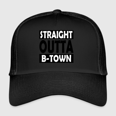 Straight Outta B-Town - Trucker Cap