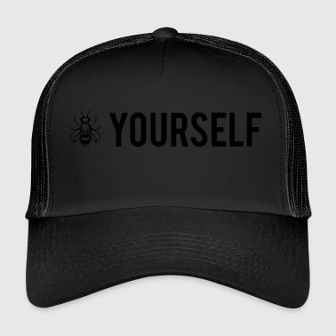 Bee Yourself - Be Yourself - Trucker Cap