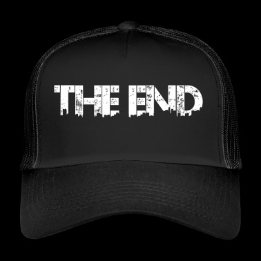 The end - Trucker Cap