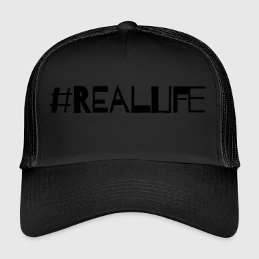 Real Life - Trucker Cap