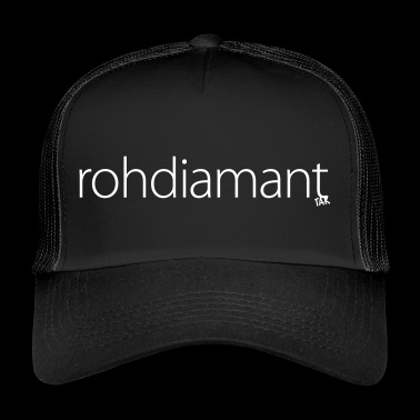 rough diamond - Trucker Cap