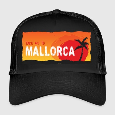 Take Me Mallorca - Trucker Cap