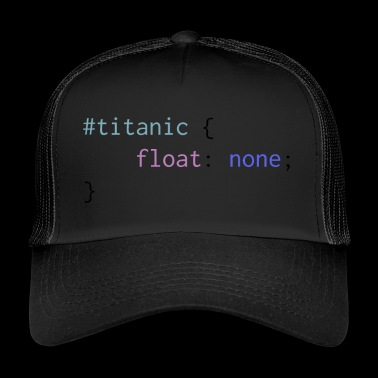 Titanic float: none - Trucker Cap