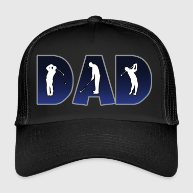 Golf Golf Golfaren DAD - Trucker Cap