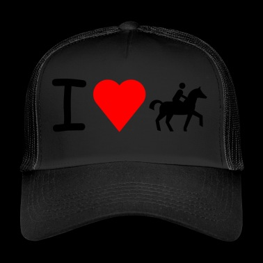 I love horse riding - Trucker Cap