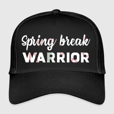 Spring Break / Spring Break: Spring Break Warrior - Trucker Cap