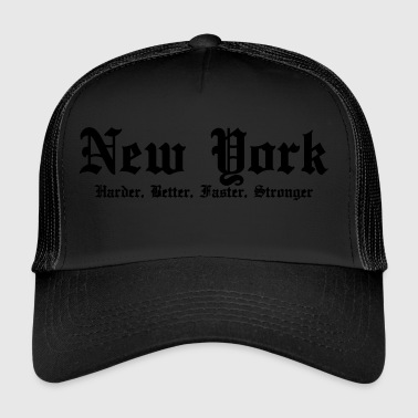 New-York Harder, Better, Faster, Stronger - Trucker Cap