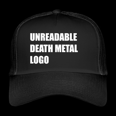 unreadable death metal logo - Trucker Cap