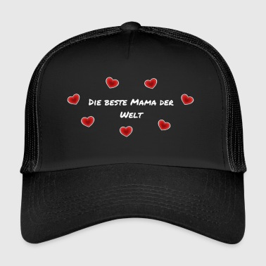 The best mom in the world lettering - Trucker Cap