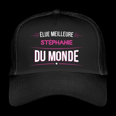 Stephanie t shirt drole pour Stephanie - Trucker Cap