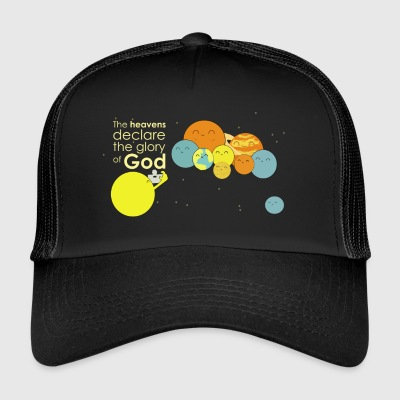 The heavens declare the glory of God - Trucker Cap