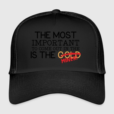 Mining: The most important to come out in the - Trucker Cap