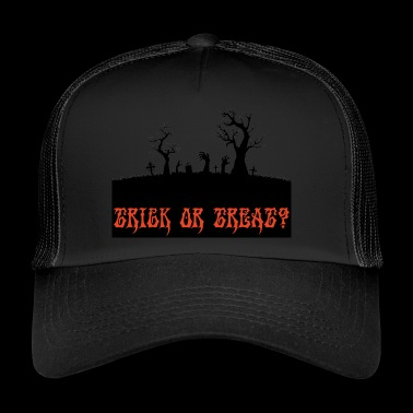 Halloween: Trick or Treat? - Trucker Cap