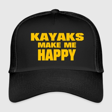 Kayaks Make Me Happy - Trucker Cap