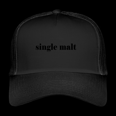 single malt - Trucker Cap