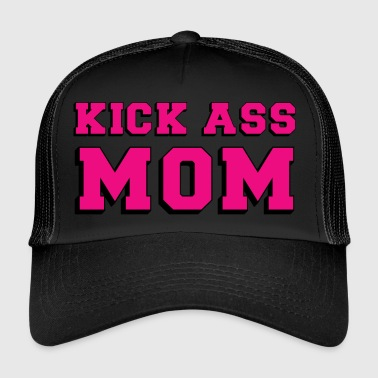 Kick Ass MOM - Trucker Cap