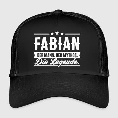 Man Myth Legend Fabian - Trucker Cap