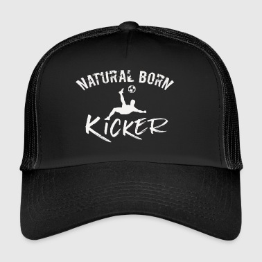 natural born kicker voetballer fan gift - Trucker Cap