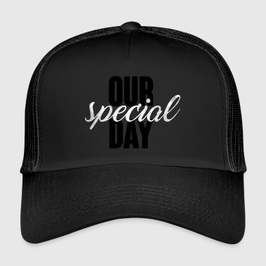 Wedding / Marriage: Our special day - Trucker Cap