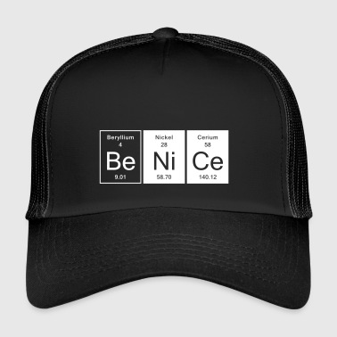 Nice - Be Nice - Trucker Cap