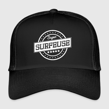 Super surfeuse - Trucker Cap