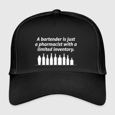 Bartenders Are Pharmacists With A Limited Inventor - Trucker Cap