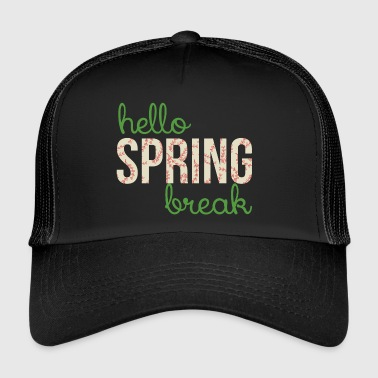 Spring Break / Spring Break: Hei Spring Break - Trucker Cap