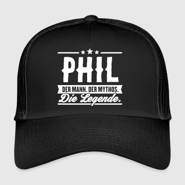 Mann Mythos Legende Phil - Trucker Cap