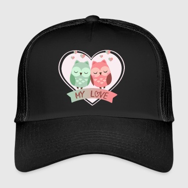 My Love - Trucker Cap