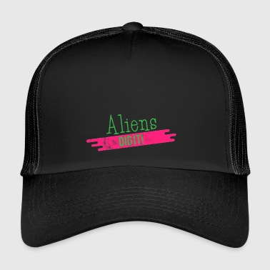Alien / Zone 51 / UFO: Aliens Did It! - Trucker Cap