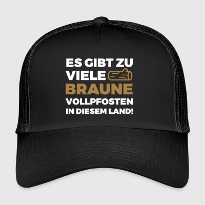 There Are Too Many Brown Vollpfosten! (2015) - Trucker Cap