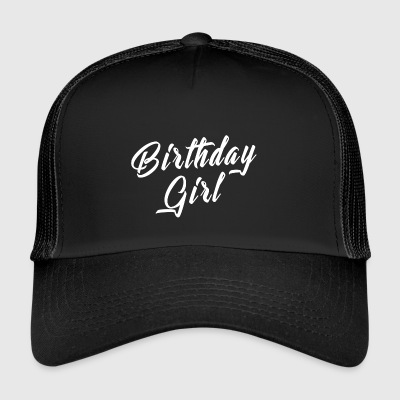 Bursdag Shirt - Birthday Girl - Trucker Cap