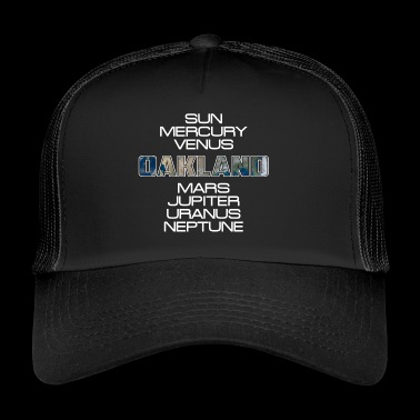 Solar Planet Earth Earth Oakland Gift - Trucker Cap