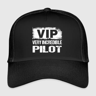 Funny VIP Very Incredible Pilot Aviation Aviation - Trucker Cap