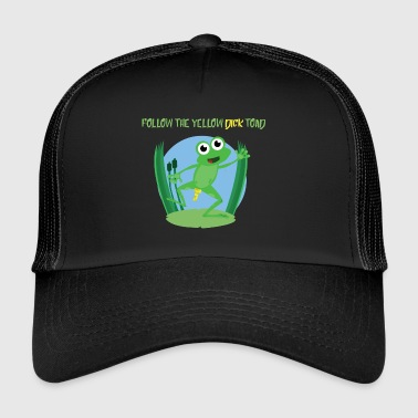 Follow the yellow dick toad - Trucker Cap
