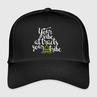 Your vibe attracts your tribe - Trucker Cap