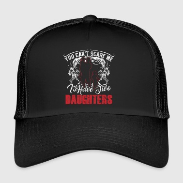 Father! Dad! Father daughter! Funny! - Trucker Cap