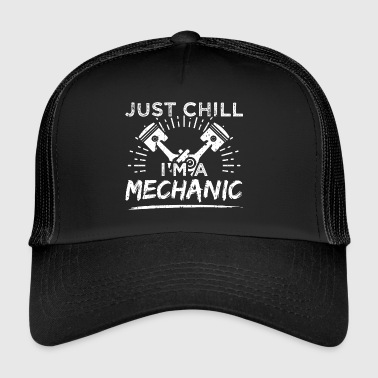 Mechanic Mechanician skjorte Just Chill - Trucker Cap