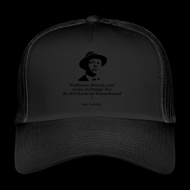 Tucholsky: Blessings, man, are nothing but Dam - Trucker Cap