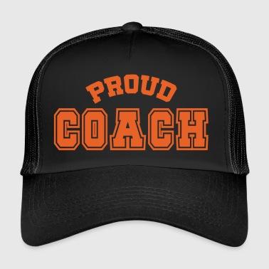 Coach / Trainer: Proud Coach - Trucker Cap