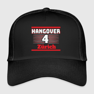 Hangover Party Zurich Switzerland Travel - Trucker Cap