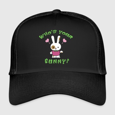 Easter Who's Your Bunny - Trucker Cap