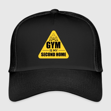 Gym is my second home - Trucker Cap