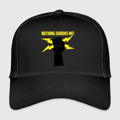 Electricians: Nothing Shooks me! - Trucker Cap