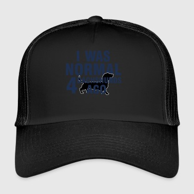 Dackel / Dachshund: I What normal 4 Dachshunds Ago - Trucker Cap