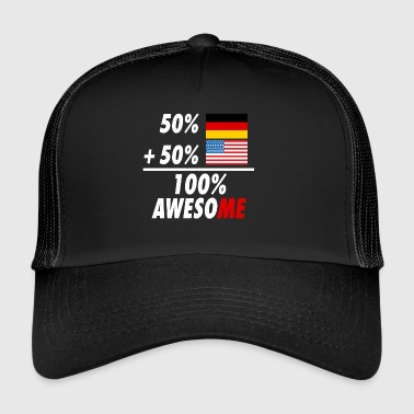 Half German half American = genial sayings - Trucker Cap