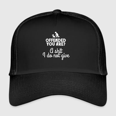Offended you are? - Trucker Cap