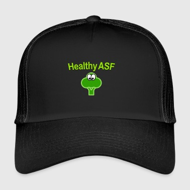 Healthy as fuck - Trucker Cap