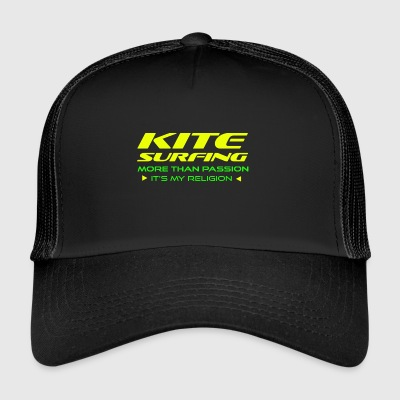 KITESURFING - MORE THAN PASSION - ITS MY RELIGION - Trucker Cap